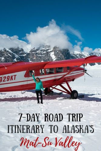 7-Day Road Trip Itinerary to Alaska's Mat-Su Valley