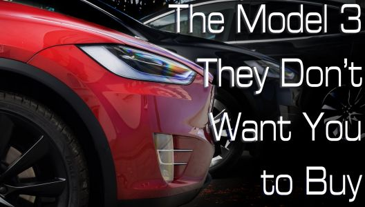 This Is The Tesla Model 3 That Tesla Doesn't Want You To Buy