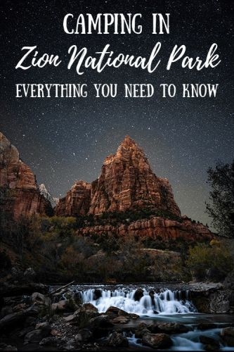 Camping in Zion National Park: Everything You Need to Know