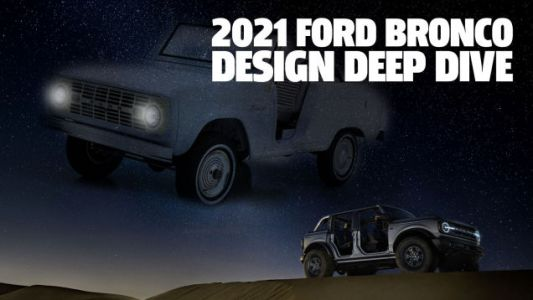 Let's Take A Deeper Look At The Design Of The New 2021 Ford Bronco