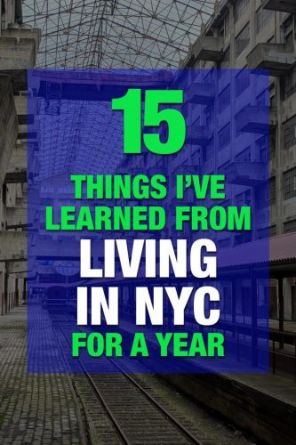 Things I've Learned from Living in NYC for One Year