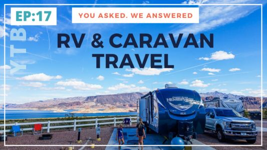 EP 17: Your RV / Caravan Lifestyle Questions Answered