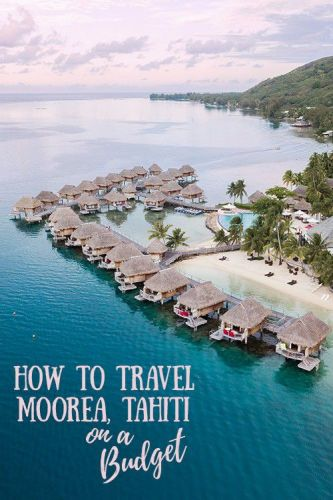 How to Travel Moorea, Tahiti on a Budget